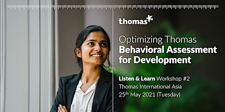 Listen & Learn Workshop - Optimize Behavioral Assessment for Development tickets
