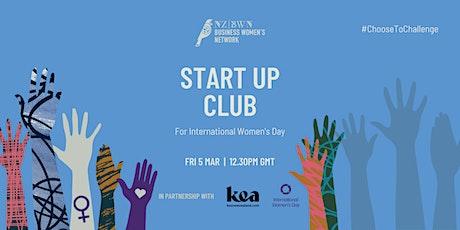 Start Up Club for International Women's Day tickets