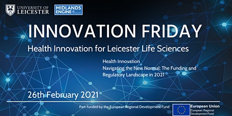 Innovation Friday Online  |  Health Innovation for Leicester Life Sciences tickets