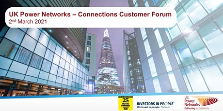 UK Power Networks | Connections Customer Forum | 2nd March 2021 tickets
