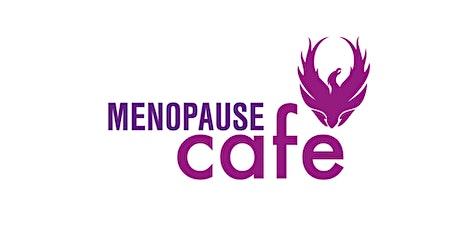 Virtual Menopause Cafe - Whitehill & Bordon, Hampshire, UK (June 2021) tickets