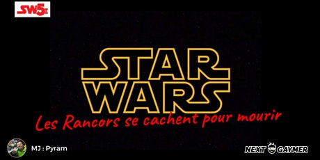 Star Wars - Les rancors se cachent pour mourir - par Pyram tickets