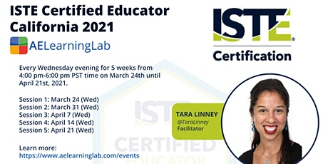 ISTE Certified Educator California - Get Certified Completely Online tickets