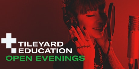 Tileyard Education North - Open Evenings 2021 tickets