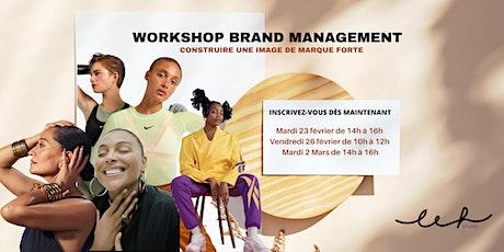 Workshop Brand Management : Construire une image de marque forte. billets