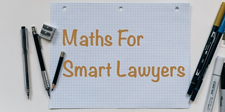 Bruce's Maths for Smart Lawyers - 2hrs CPD tickets