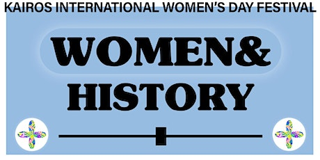 International Women's Day: WOMEN& History tickets