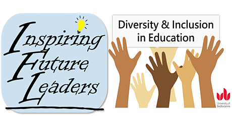 Inspiring Future Leaders - Diversity and Inclusion in Education  Conference tickets