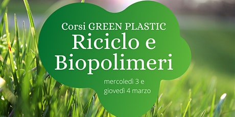 GREEN PLASTIC 2 - BIOPOLIMERI biglietti
