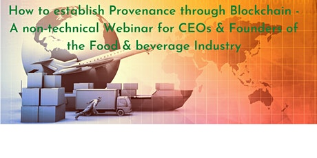 The Future of Blockchain in Food & Beverage Industry tickets