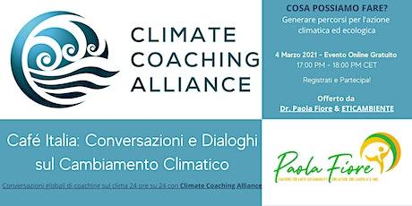 Café Italia: Conversazioni e Dialoghi  sul Cambiamento Climatico biglietti