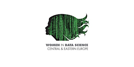Women in Data Science (WiDS) Central & Eastern Europe tickets