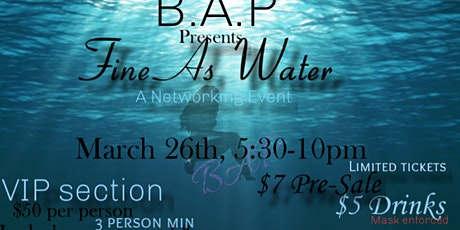 Fine As Water Networking Event tickets