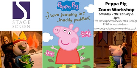 Peppa Pig West End Zoom Workshop tickets