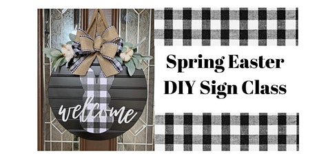 Spring Easter DIY Sign Class tickets