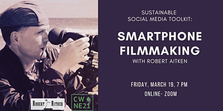 Sustainable Social Media Toolkit: Smartphone Filmmaking tickets