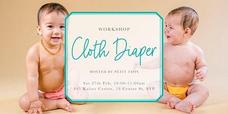 Feb Cloth Diaper Workshop   Petit Tippi tickets