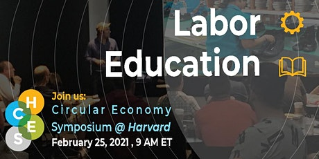 HCES: Labor & Education in the Circular Economy tickets