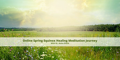 Online Spring Equinox Healing Meditation Journey tickets