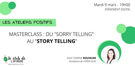 "MASTERCLASS du ""Sorry telling"" au ""Story telling"" tickets"