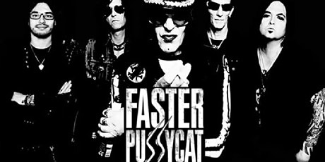 Faster Pussycat, Enuff Z'Nuff and Kickin Valentina tickets