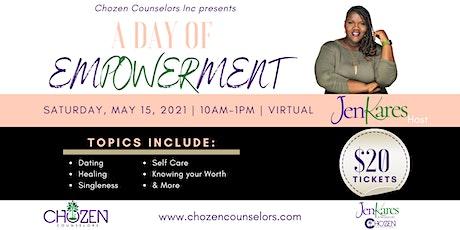 Chozen Counselors Inc: A Day of Empowerment tickets