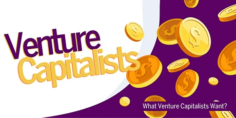 What Venture Capitalists Want? tickets
