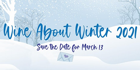 Wine About Winter tickets