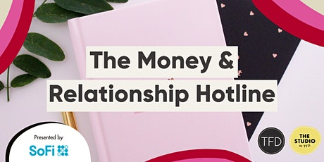 The Money & Relationship Hotline tickets