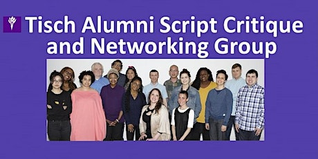 3/4/2021 Meeting of the Tisch Alumni Script Critique and Networking Group tickets