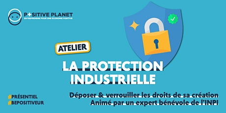 Atelier entrepreneuriat : protection industrielle. billets