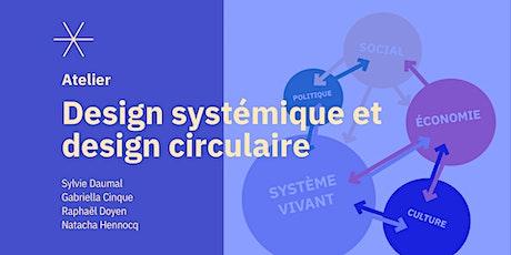 [ATELIER] Design systémique et design circulaire billets
