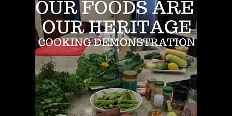 Our Foods Are Our Heritage: Black History Month Cooking Demonstration tickets