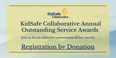 KidSafe Collaborative Annual Outstanding Service Awards 2021 tickets