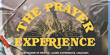 The Prayer Experience tickets