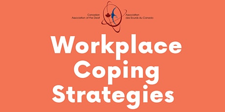 EDY #4:  Workplace Coping Strategies | Stratégies d'adaptation tickets