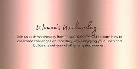 Women's Wednesday - Lunch, Learn & Network Tickets