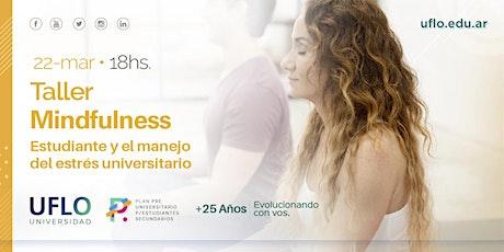 Plan Pre Universitario para Estudiantes: Taller de Mindfulness entradas