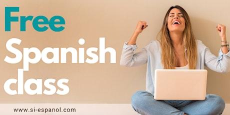 FREE Spanish Lesson - Level 1 & 2 Spanish Language Class tickets