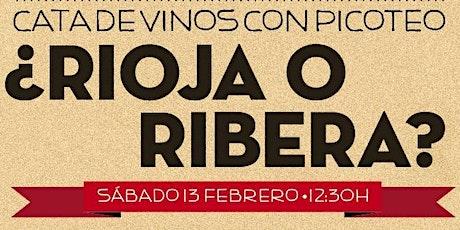 CATA DE VINOS: ¿RIOJA O RIBERA? entradas