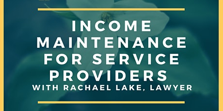 Income Maintenance Workshop for Service Providers tickets