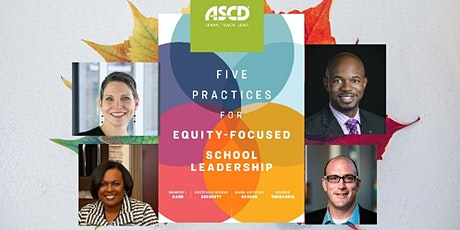 Five Practices for Equity-Focused School Leadership:  Book Launch tickets