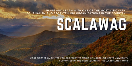 Share + learn about growing membership and audience with Scalawag tickets