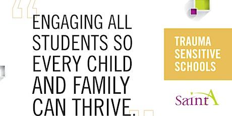 Equitable Trauma Sensitive Schools tickets