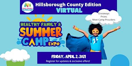 Hillsborough County Edition: Healthy Family & Summer Camp Expo tickets