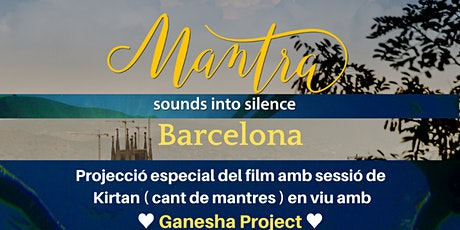 """Proyección film """"Mantra. Sounds into silence"""" + kirtan entradas"""