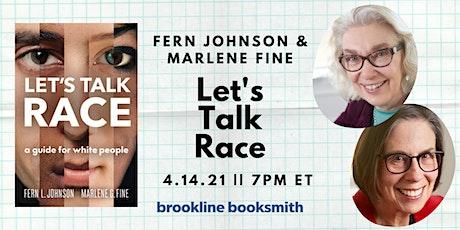 Fern Johnson & Marlene Fine with Lisa Mullins: Let's Talk Race tickets