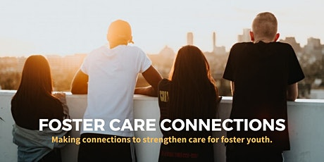 Foster Care Connections - Virtual Networking Session tickets
