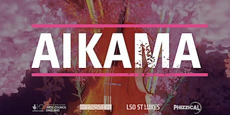 AiKama Tickets