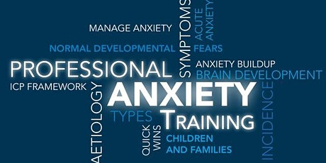 Managing Anxiety in Preschool & Primary aged Children (Professionals) tickets